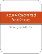 Lecture 5 - Status and Groups