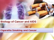 Lecture 16 - Cigarette Smoking and Cancer_MK