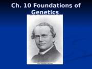 Chapter 10, 12 Lecture - Genetics, Dogma