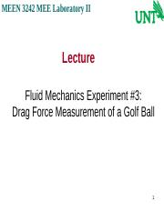 Fluid Mechanics Experiment #3 - Drag Forces of Dimpled Golf Ball (1)
