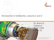 BIOE 1200 Week_10_Solidworks Introduction Lessons 1 and 2_