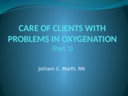 38824320-Care-of-Clients-With-Problems-in-Oxygenation-Part-1
