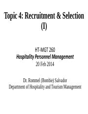 260-Topic 4 Recruitment  Selection Spring 2014 Part 1