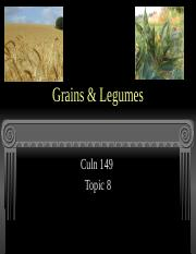 Culn 149 topic 8 grains