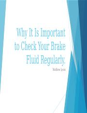 Why It Is Important to Check Your Brake fluid