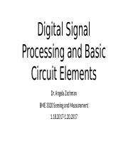 Lecture 4 and 5_Digital Signal Processing and Basic Circuit Elements.pptx