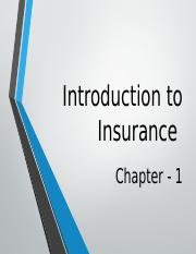 Chapter-1 Introduction to Insurance8458903181986057875.pptx