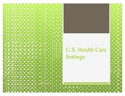 50227171-HCR210-HCR-210-Assignment-U-S-Health-Care-Settings-PLEASE-ADD-OWN-IMAGES