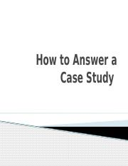 How_to_Answer_a_Case_Study.pptx
