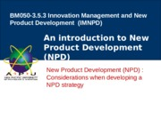Lecture 4- Considerations when developing a NPD strategy
