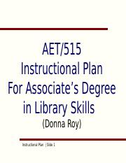AET515_InstructionalPlanTemplate.ppt