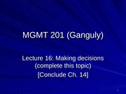 MGMT_201_(Ganguly)_Lecture_16_post