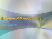 Lecture 7 Evolution of Managed Care