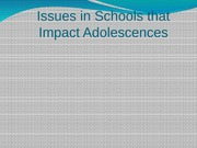 Chp 5 Issues in Schools that Impact Adolescences