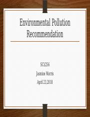 SCI 256 Week 4 Environmental Pollution Recommendation.pptx