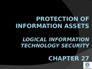 Ch. 27 - Logical Information Technology Security