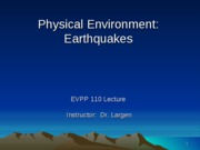 EVPP 110 Lecture - Physical Environment - Earthquakes - Student - Fall 2010