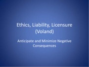 Ethics, Liability, Licensure