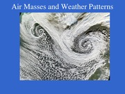 Chapter 8 Air Masses and Fronts