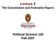 Lecture 3 - Constitution and Federalist Papers