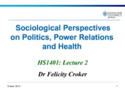 Social perspectives_politics & power relations 2013 Lecture