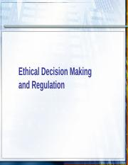 5.Ethical Decision Making and Regulation.ppt
