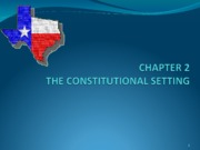 Chapter 2 THE CONSTITUTIONAL SETTING copy