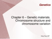 GENETICS chapter 6 genetic material, chromosome structure and variation