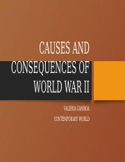 CAUSES AND CONSEQUENCES OF WORLD WAR II ACT 9.pptx