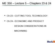 lecture_5_-_cutting_tools_and_economics_of_machining_-_chs_23___24.20110201.4d483777435a13.62592384