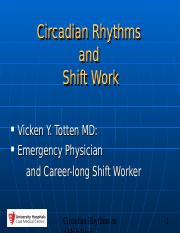 Circadian Rhythms and Shift Work 2010 VT