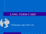 HSA 3111 - Week Eleven -  Financing Long Term Care 2010
