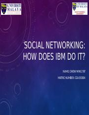 CS 04 - SOCIAL NETWORKING_ HOW DOES IBM DO IT.pptx