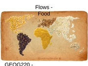 GEOG220 Lecture19 - Flows - Food
