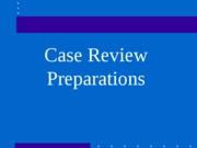 03 Case Review Prep-1