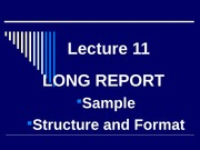 Lecture_10_-_Structure_Format_Sample_of_Long_Reports