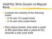 6.11 VOLATILITY  STRIP COUPON vs REGULAR BOND