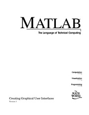 Creating MATLAB Graphical User Interfaces