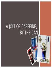 8 A Jolt of Caffeine