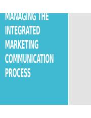 Part 4 - Managing the Integrated Marketing Communication Process.pptx