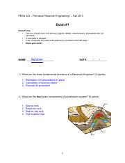 1 EXAM Solution key - PEGN 423 – Petroleum Reservoir  Engineering I – Fall 2013
