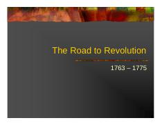 road to revolution 1763 1775 The road to revolution, 1763–1775 part i: reviewing the chapter a checklist of learning objectives after mastering this chapter, you should be able to: 1.