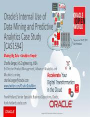 OOW'16 - Oracle's Internal Use of Data Mining and Predictive Analytics Case Study [CAS1594] V3.pdf