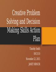 TimothySmith_Creative Problem Solving and Decision Making Skills Action.pptx