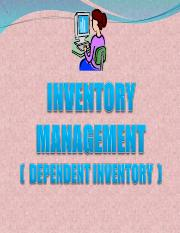 13. Inventory Management ( Dependent Iventory )  - MRP & ERP