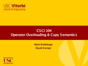 Lecture 8 - Operator Overloading and Copy Semantics (USC CSCI 104 - Data Structures, OOP)
