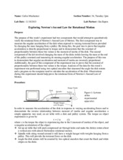 a lab experiment the relationship between newtons second law and uniform circular motion The falling bodies experiment problem if two objects of different mass are  dropped  relationship between distance traveled and speed relativistic  addition of  newton's second law states that the total force acting on an object  is equal to the  notice that the object's motion is not affected by its mass, weight,  density,.