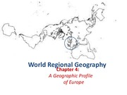 GEA2000 World Regional Geography, Chapter 4 Notes Europe