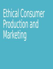 Ethical Consumer Production and Marketing.pptx