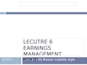 Lecture 6 Earnings Management